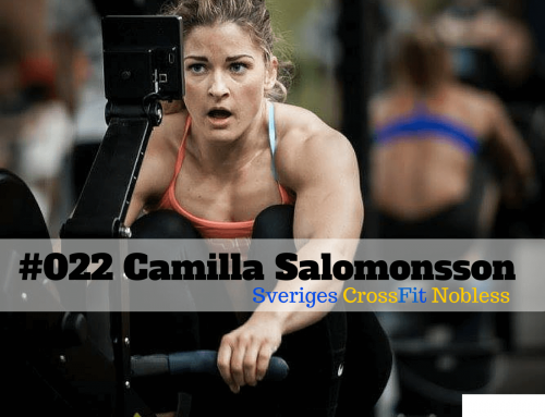 Camilla Salomonsson – Sveriges CrossFit Nobless – The FLAWD podcast (#022)