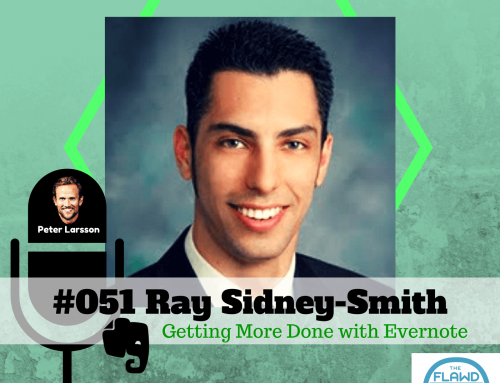 Ray Sidney-Smith – Getting More Done with Evernote – The FLAWD Podcast (#051)