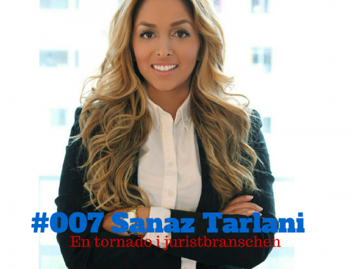 Sanaz Tarlani – en tornado i juristbranschen – The FLAWD podcast (episode #007)