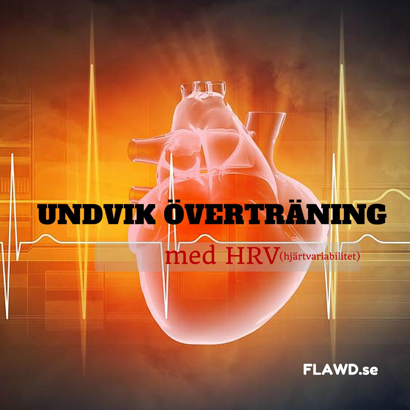 Undvik överträning med HRV (hjärtvariabilitet)