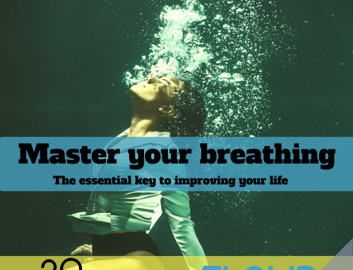 Master your breathing – the essential key to improving your life