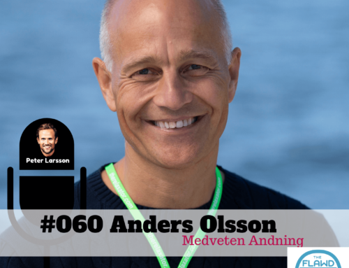 TFP #060 Anders Olsson – Medveten Andning – The FLAWD Podcast