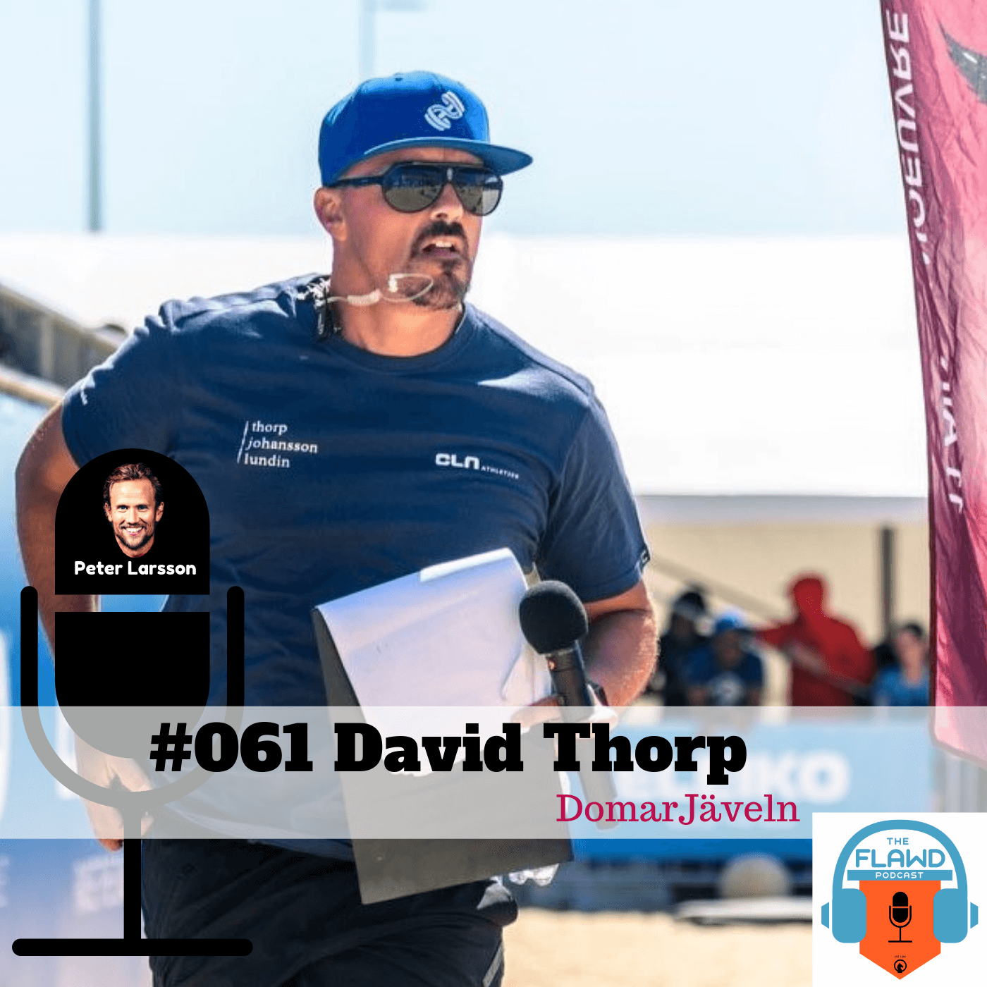 TFP #061 David Thorp – DomarJäveln – The FLAWD Podcast