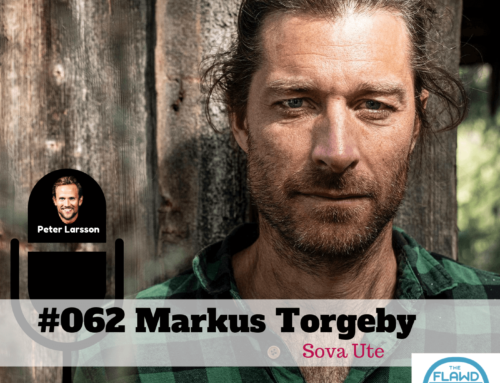 TFP #062 Markus Torgeby – Sova Ute – The FLAWD Podcast